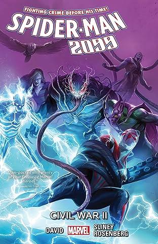 Spider-Man 2099 Tome 5: Civil War II