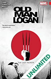 Wolverine: Old Man Logan Vol. 3: The Last Ronin