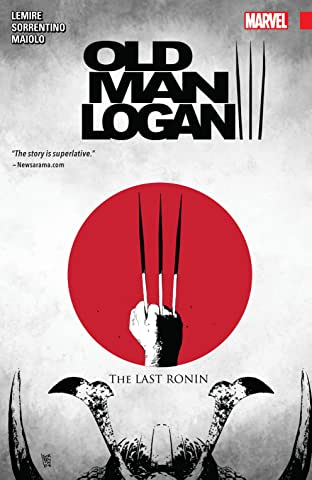 Wolverine: Old Man Logan Tome 3: The Last Ronin