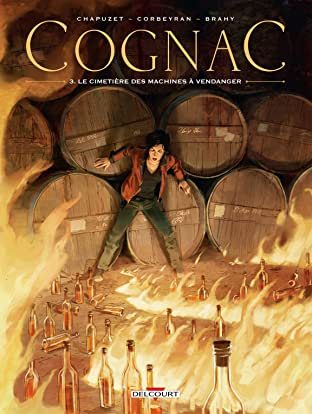 Cognac Vol. 3: Le Cimetière des machines à vendanger