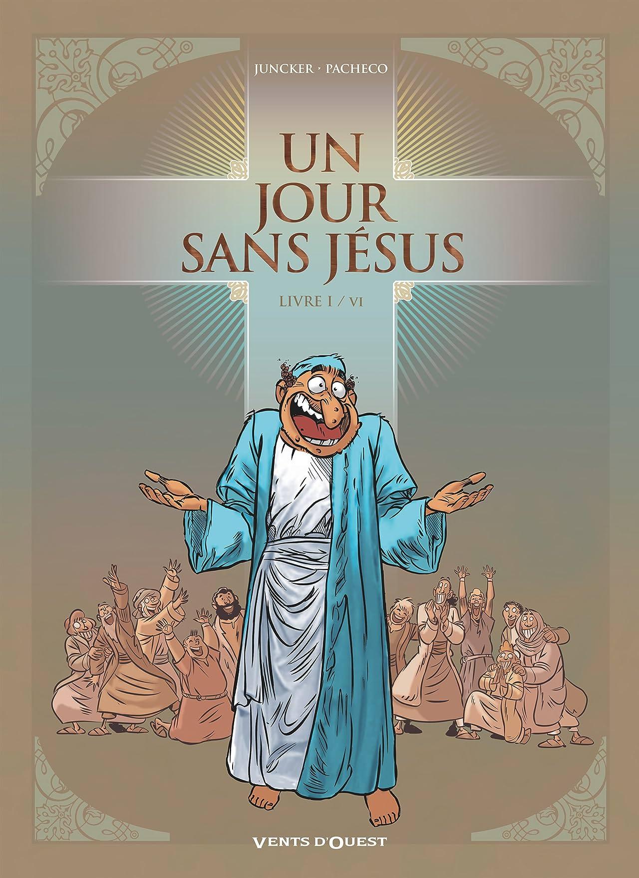 Un jour sans Jésus Vol. 1
