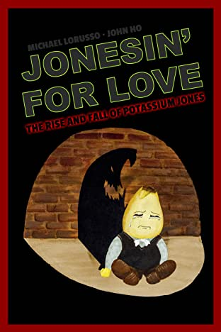 Walter Malone: Jonesin' For Love: The Rise and Fall of Potassium Jones