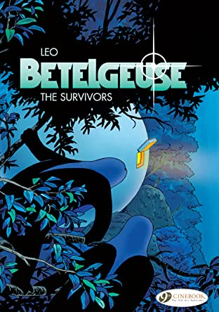 Betelgeuse Vol. 1: The Survivors