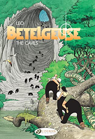 Betelgeuse Vol. 2: The Caves