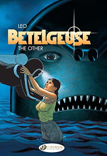 Betelgeuse Tome 3: The Other