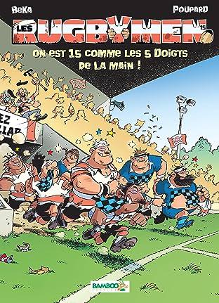 Les Rugbymen Vol. 15: on est 15 comme les 5 doigts de la main