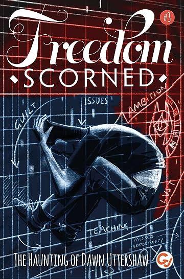 Freedom Scorned #3