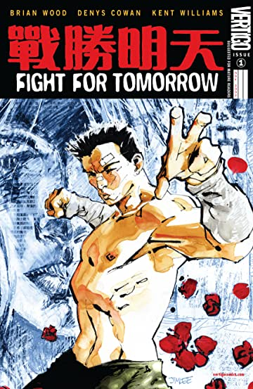 Fight For Tomorrow (2002-2003) #1