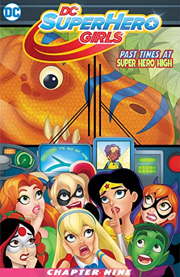DC Super Hero Girls: Past Times at Super Hero High (2016-) #9