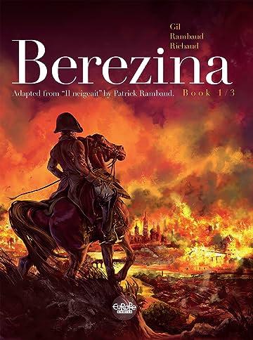 Berezina Vol. 1: The Fire
