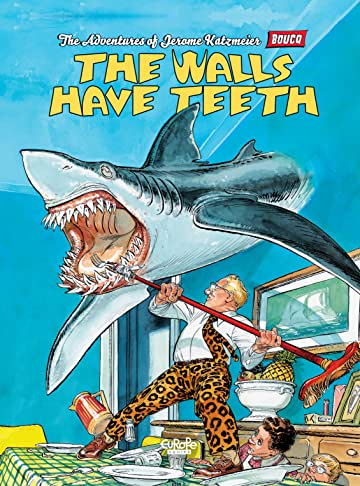 The Adventures of Jerome Katzmeier Vol. 1: The Walls Have Teeth
