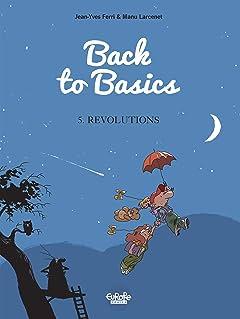 Back To Basics Vol. 5: Revolutions