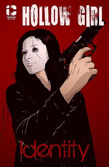 Hollow Girl: Identity