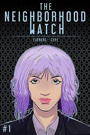 The Neighborhood Watch #1