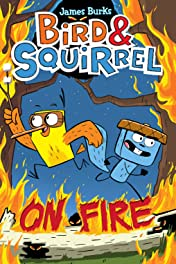 Bird & Squirrel Vol. 4: On Fire