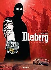 Le Projet Bleiberg Vol. 1: Les Fantômes du passé