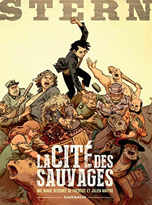 Stern Vol. 2: La Cité des sauvages