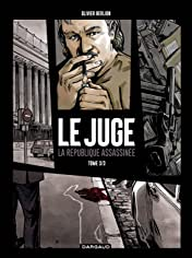 Le Juge Vol. 3: La République Assassinnée