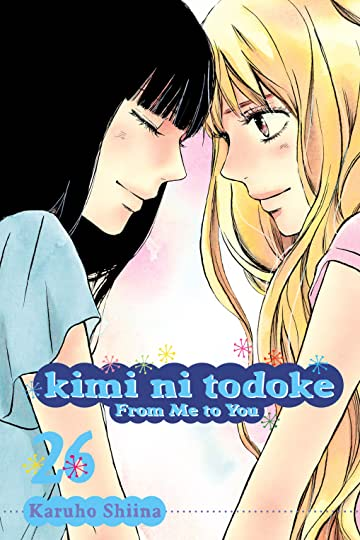 Kimi ni Todoke: From Me To You Vol. 26