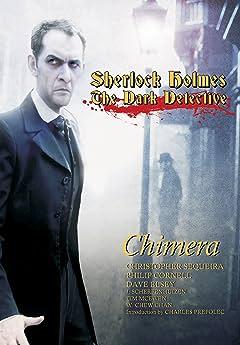 Sherlock Holmes Dark Detective: Chimera