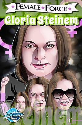 Female Force: Gloria Steinem