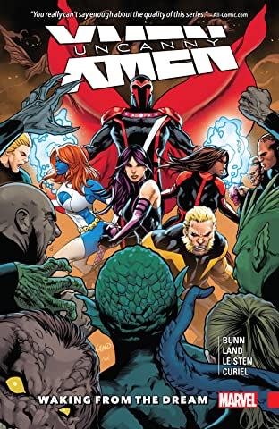 Uncanny X-Men: Superior Tome 3: Waking From The Dream