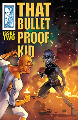 That Bulletproof Kid #2