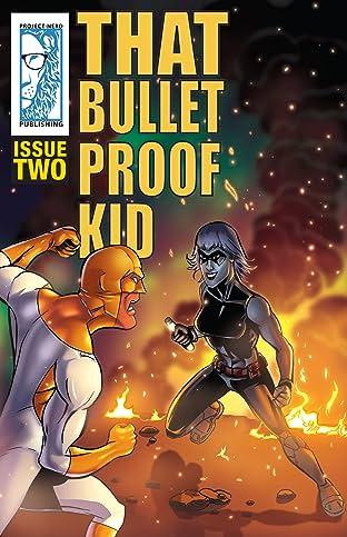 That Bulletproof Kid #2