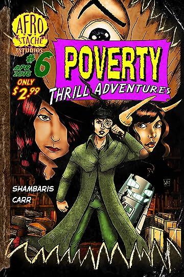 Poverty Thrill Adventures #6