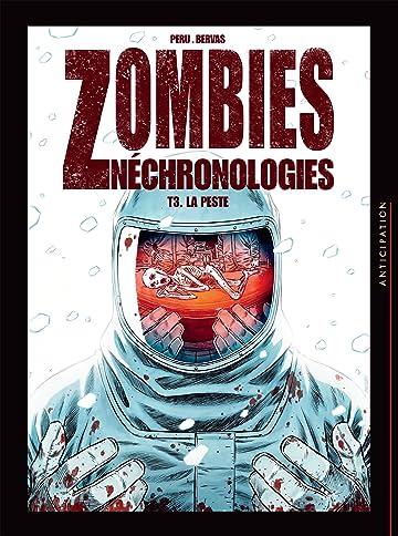 Zombies néchronologies Vol. 3: La Peste