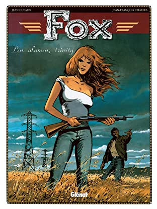 Fox Vol. 7: Los Alamos, Trinity