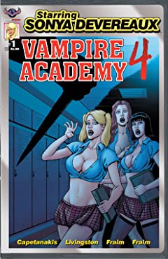 Starring Sonya Devereaux: Vampire Academy 4 #2