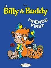Billy & Buddy Vol. 3: Friends First