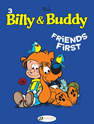 Billy & Buddy Tome 3: Friends First