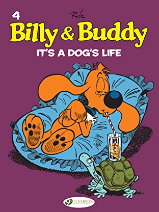 Billy & Buddy Tome 4: It's a Dog's Life