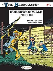 The Bluecoats Vol. 1: Robertsonville Prison