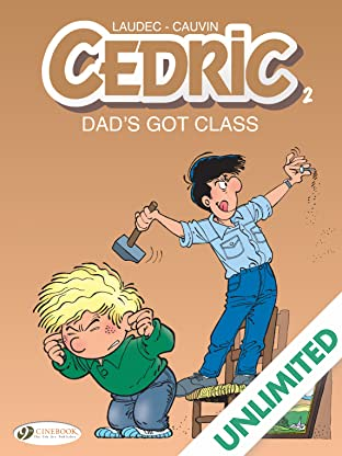 Cedric Vol. 2: Dad's Got Class
