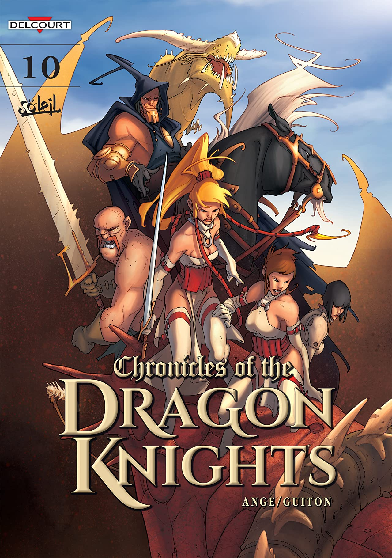 Chronicles Of The Dragon Knights Vol. 10: Toward the Light