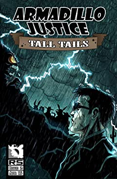 Armadillo Justice: Tall Tails #2