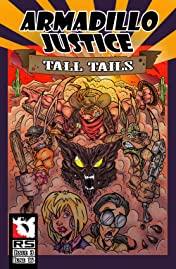 Armadillo Justice: Tall Tails #3