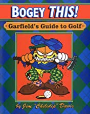 Bogey This!: Garfield's Guide to Golf