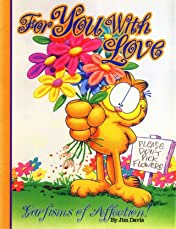 Garfield: For You, With Love- Garfisms of Affection
