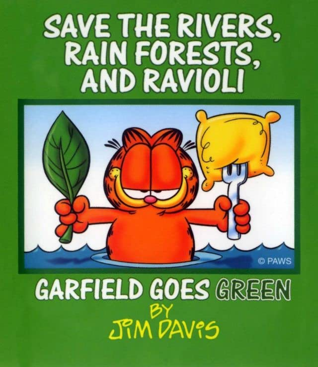 Save the Rivers, Rain Forests, and Ravioli: Garfield Goes Green