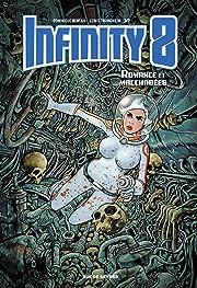 Infinity 8 Tome 1: Romance et macchabées