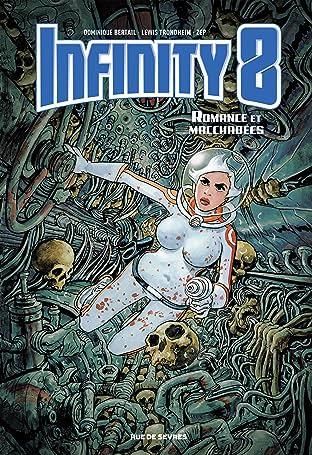 Infinity 8 Vol. 1: Romance et macchabées