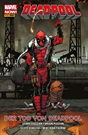 Marvel NOW! PB Deadpool Vol. 8: Der Tod von Deadpool
