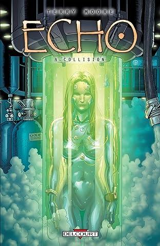 Echo Vol. 4: Collision