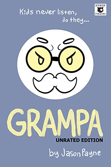 Grampa Unrated Edition #1