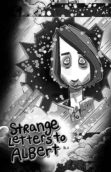 Strange Letters To Albert #4