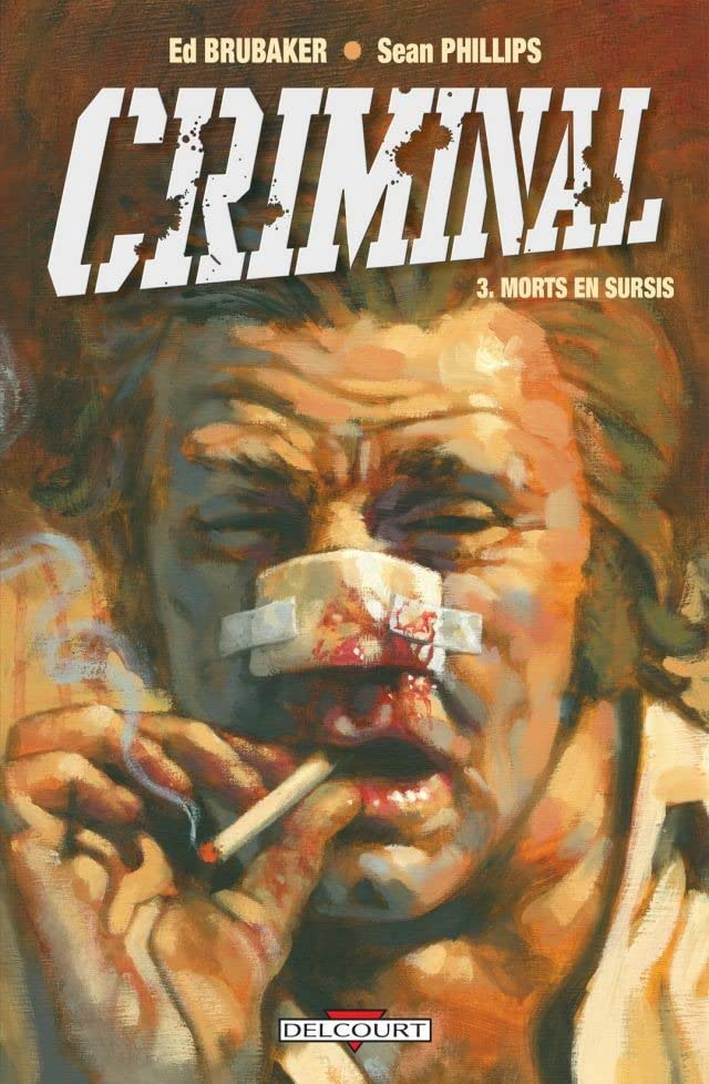 Criminal Vol. 3: Morts en sursis